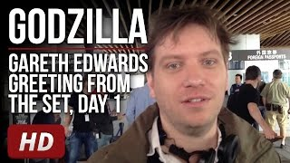 Gareth Edwards greeting from the set of Godzilla - Day 1