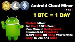 Free Android Cloud Miner|Fastest|No Investment|