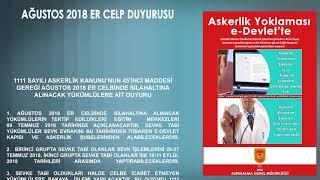Ağustos 2018 Er Celp Duyurusu