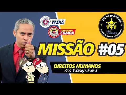 🔴 Concurso PMBA e CBMBA - MISSÃO #05 - Direitos Humanos - Walney Oliveira