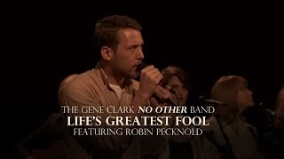 "The Gene Clark No Other Band - ""Life"