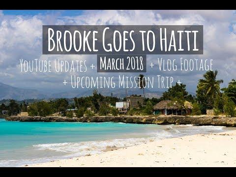 BROOKE GOES TO HAITI ||| VLOG FOOTAGE & UPDATES