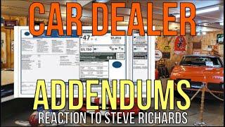 NEVER PAY FOR CAR DEALER ADDENDUMS (RIP OFF) REACTION Steve Richards: The Homework Guy Kevin Hunter