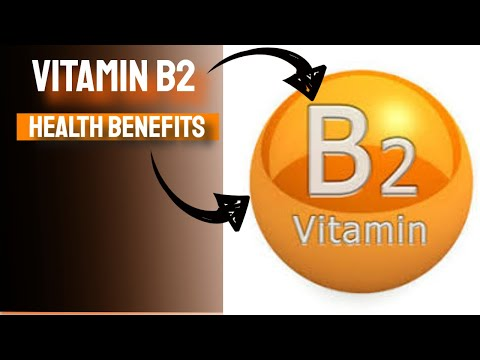 Vitamin B2 Health Benefits of Vitamin B2 Vitamin Riboflavin Explained
