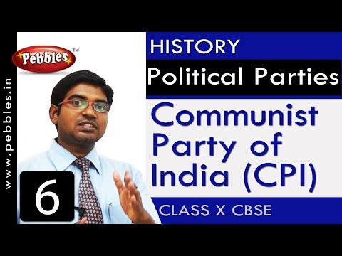 Communist Party of India (CPI)| Political Parties | History| CBSE Class 10 Social Sciences