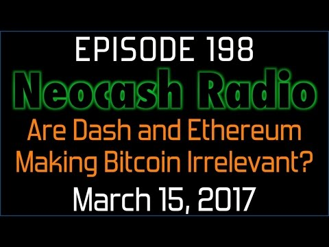 Ep198: Are Dash and Ethereum Making Bitcoin Irrelevant?