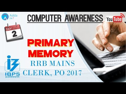 RRB MAINS, CLERK, PO 2017 | Primary Memory | Computer Awareness (Day-2)