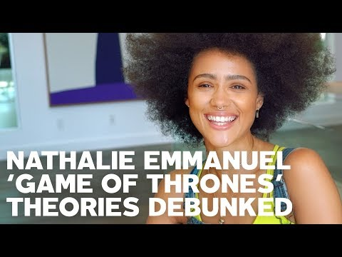 Nathalie Emmanuel Debunks 'Game of Thrones' Theories