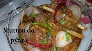 Restaurants style mutton do pyaza||delicious recipe||awesome flavour recipe|| #justyummm #dopyaza