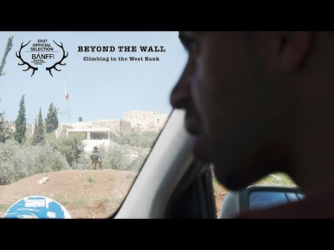 Beyond the Wall: Climbing in the West Bank