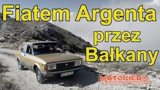 40-letnim Fiatem przez Bałkany - MotoBieda