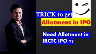 Trick to get IPO Allotment | IPO | Allotment | IRCTC | Investing | Stock Market