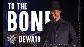 Dewa 19 - To The Bone (Pamungkas Cover)