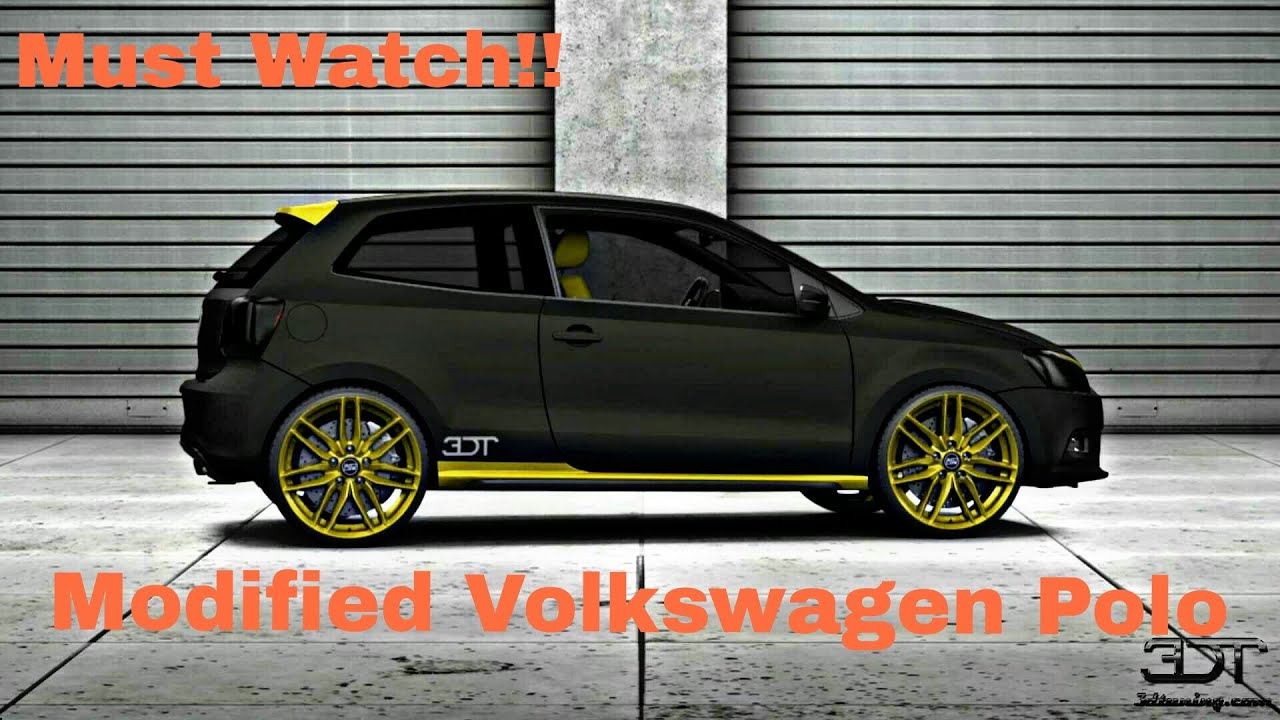 Best Modified Volkswagen Polo Must Watch
