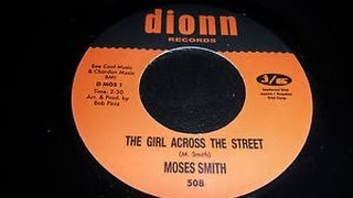 Moses Smith - Girl Across The Street . ( Northern Soul )