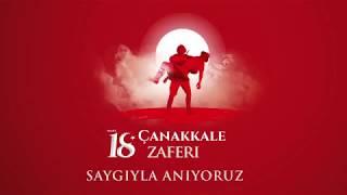 18 Mart Çanakkale Zaferi ve Şehitlerimizi Anma Günü