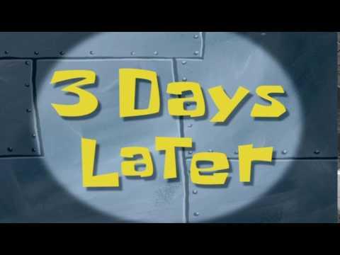 3 Days Later | SpongeBob Time Card #52