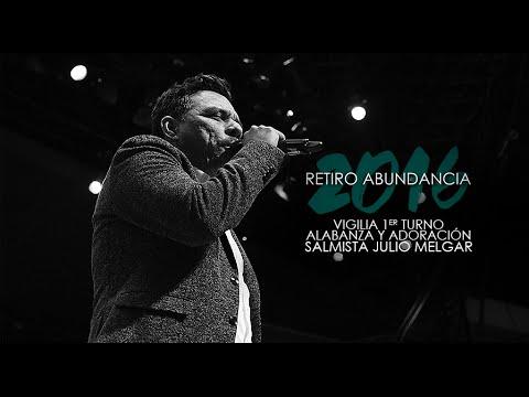 Salmista Julio Melgar |  Alabanza y Adoración 23-3-2016