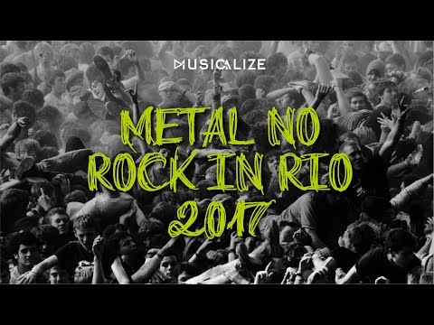 METAL NO ROCK IN RIO 2017