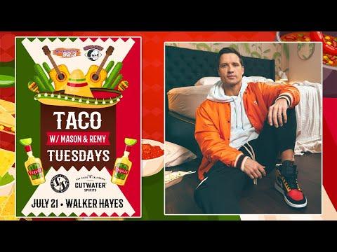 Taco Tuesday w/ Walker Hayes