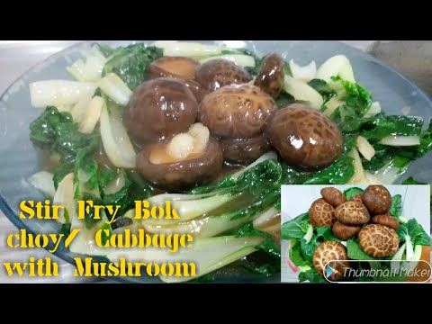 How to cook Stir Fry Bok Choy| Cabbage with mushroom