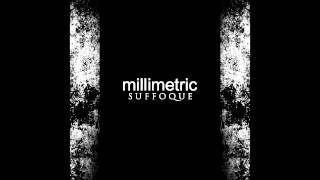 Millimetric - Suffoque (Equitant Remix)