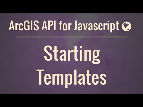 arcgis-api-for-javascript-part-2:-starting-templates