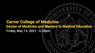 Spring 2021 CCOM Doctor of Medicine and Masters in Medical Education Commencement Ceremony