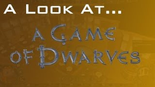 A Game of Dwarves Gameplay & First Impressions Review