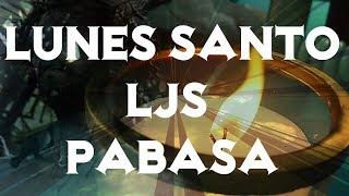 Lunes Santo (LJS Pabasa 2018) | Holyweek Vlog | Lia Siosa