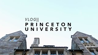 Vlog || Princeton University