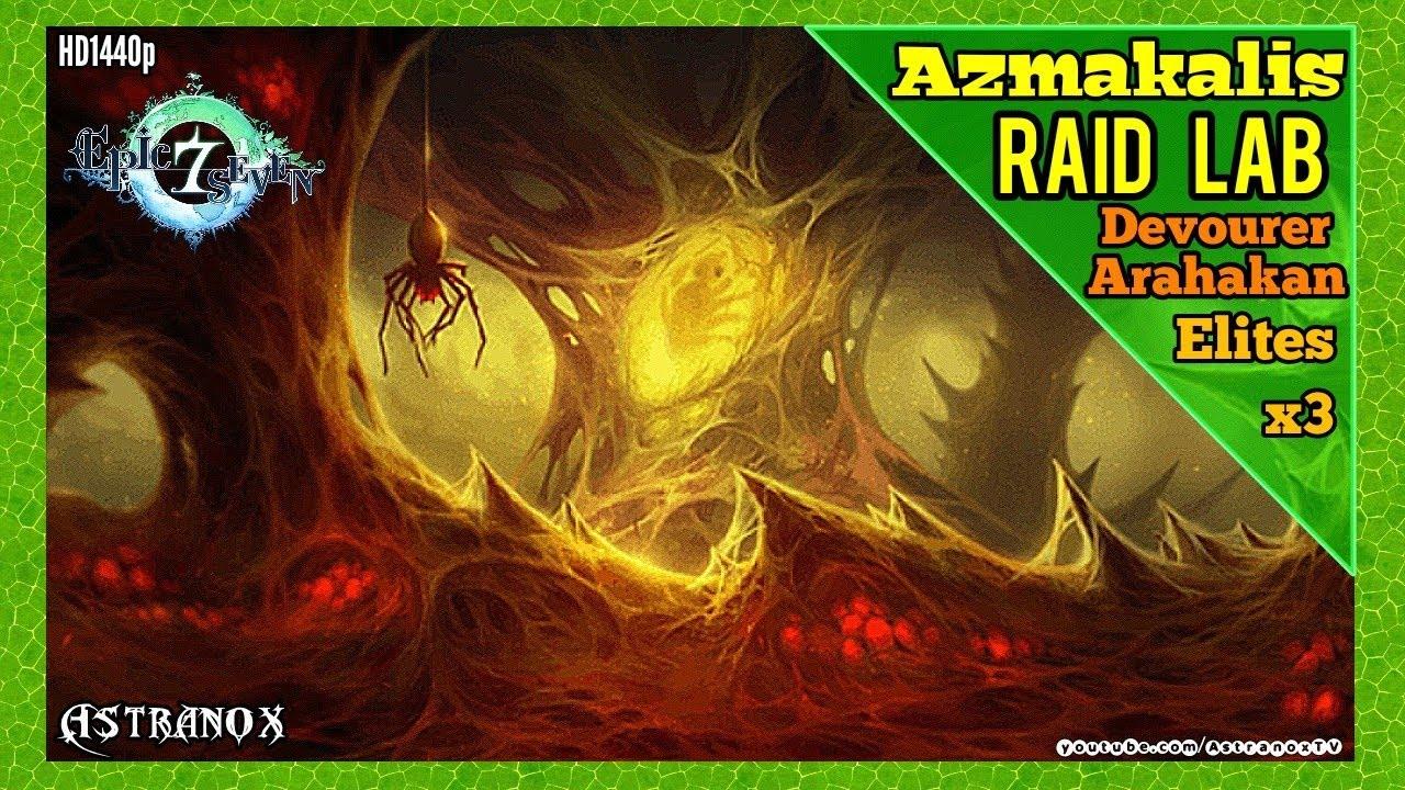EPIC SEVEN Devourer Arahakan Boss & Elites (Cidd Silk Kise Diene) Epic 7  Raid Azmakalis Labyrinth by Astranox