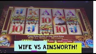 WIFE VS AINSWORTH SLOT MACHINES!