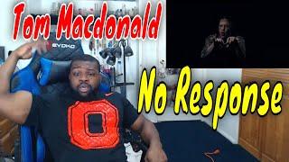 Tom MacDonald - No Response | Reaction