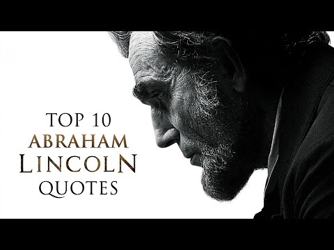 Top 10 Abraham Lincoln Quotes | Quotes | Inspiration | Motivation