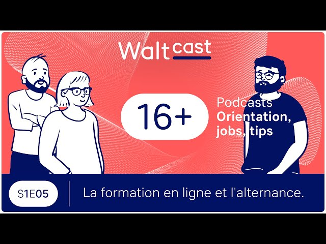 thumbnail video WaltCast - La formation en ligne et l'alternance