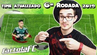 TIME ATUALIZADO #6 RODADA | CARTOLA FC 2019