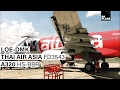 TRIP REPORT   Thai AirAsia   Loei to Bangkok Don Mueang DMK   A320   Full Flight
