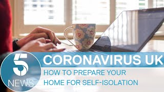 How to prepare your home for self-isolation against coronavirus | 5 News