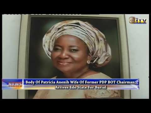 Body Of Patricia Anenih, Wife Of Former PDP BOT Chairman In Benin For Burial