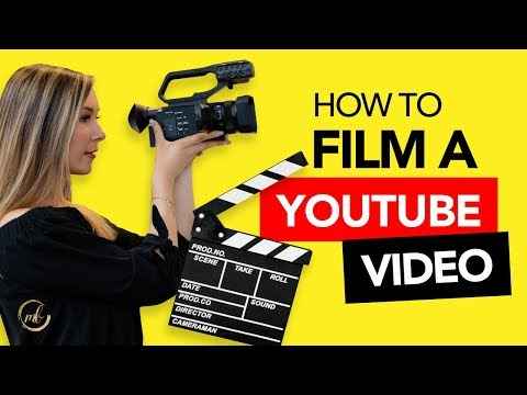 How to Film a YouTube Video in 2019
