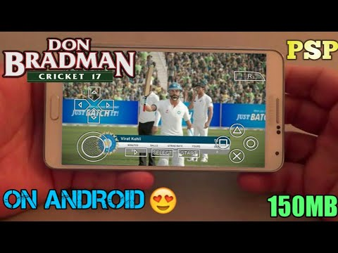 [150MB] How To Download Don Bradman Cricket 17 Game Highly Compressed Psp In Any Android Devices