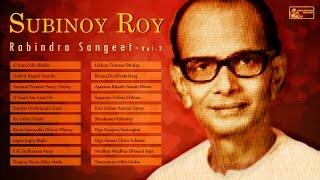 Evergreen Subinoy Roy | Rabindra Sangeet | Subinoy Roy Rabindra Sangeet