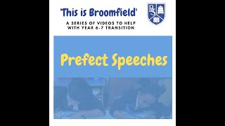 This is Broomfield - Open Evening Prefect Speeches