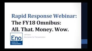Rapid Response Webinar - The FY18 Omnibus: All. That. Money. Wow.
