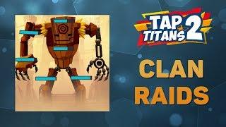 Tap Titans 2. Clan Raids рейды карты и колоды