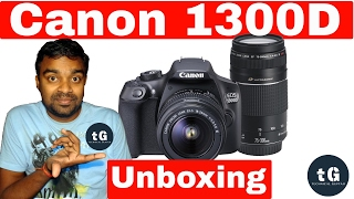 Canon 1300D DSLR - Unboxing of Canon 1300D DSLR Camera - Best DSLR for Beginners