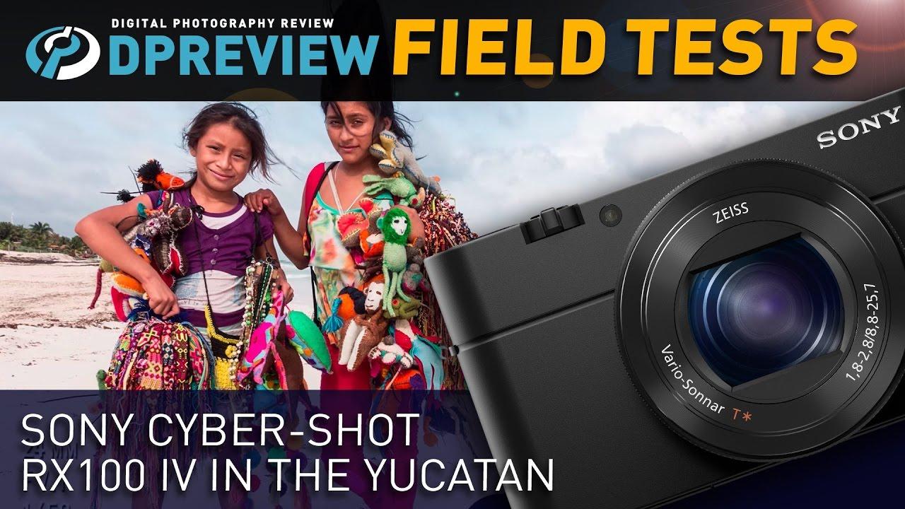 Field Test: Sony Cyber-shot RX100 IV in the Yucatan