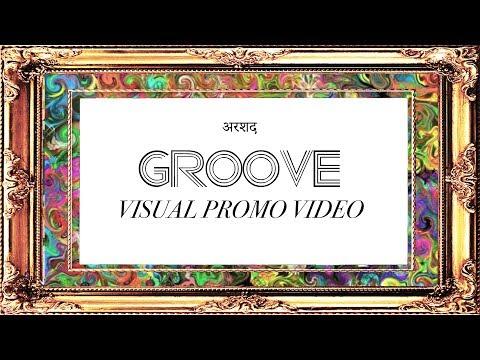 Arshad - Groove (Visual Promo Video)