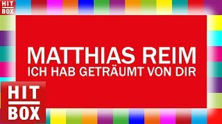 Matthias Reim - Ich hab